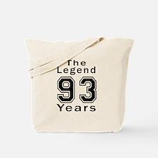 93 Legend Birthday Designs Tote Bag
