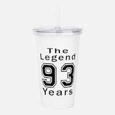 93 Legend Birthday Des Acrylic Double-wall Tumbler