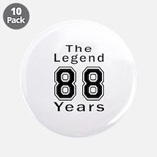 """88 Legend Birthday Designs 3.5"""" Button (10 pack)"""