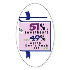 Sweetheart or Witch? Oval Decal