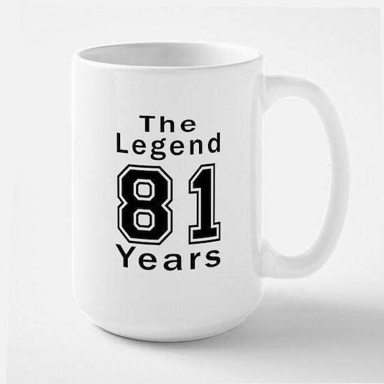 81 Legend Birthday Designs Large Mug