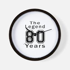 80 Legend Birthday Designs Wall Clock