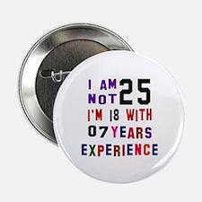 """25 Birthday Designs 2.25"""" Button"""