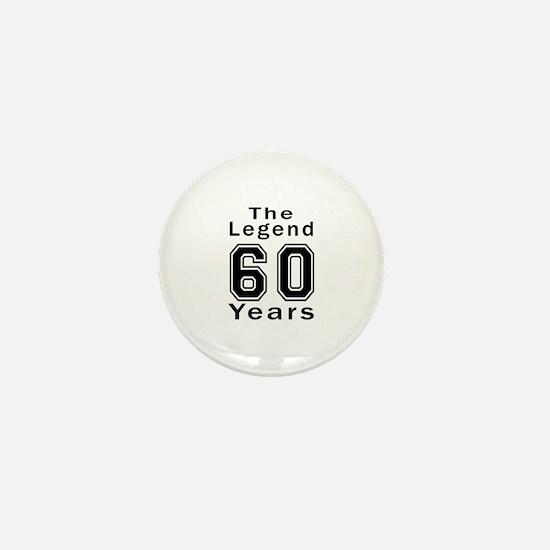 60 Legend Birthday Designs Mini Button