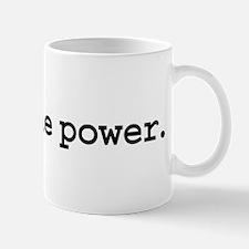 fight the power. Mug