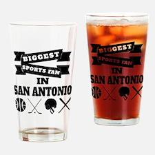 Biggest Sports Fan In San Antonio Drinking Glass