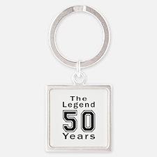 50 Legend Birthday Designs Square Keychain