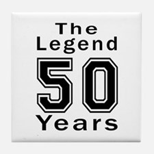 50 Legend Birthday Designs Tile Coaster