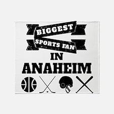 Biggest Sports Fan In Anaheim Throw Blanket