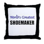 Worlds Greatest SHOEMAKER Throw Pillow