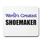 Worlds Greatest SHOEMAKER Mousepad