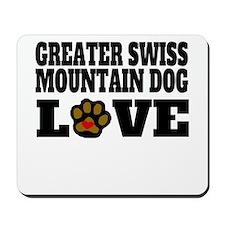 Greater Swiss Mountain Dog Love Mousepad