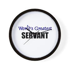 Worlds Greatest SERVANT Wall Clock