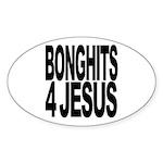 Bonghits 4 Jesus Oval Sticker