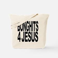 Bonghits 4 Jesus Tote Bag