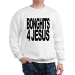 Bonghits 4 Jesus Sweatshirt