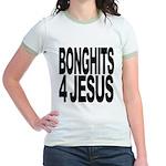 Bonghits 4 Jesus Jr. Ringer T-Shirt