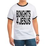 Bonghits 4 Jesus Ringer T