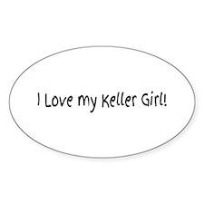 I Love my Keller Girl! Decal