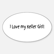 I Love my Keller Girl! Decal
