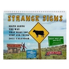 Strange Signs Along The Road 2016 Wall Calendar