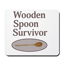 Wooden Spoon Survivor Mousepad