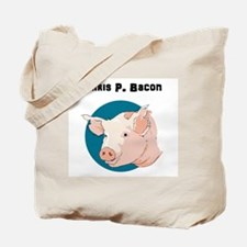 Chris P. Bacon Tote Bag
