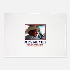 George W Bush - Miss Me Yet? 5'x7'Area Rug