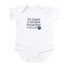 Best Podiatrist In The World (Daddy) Infant Bodysu