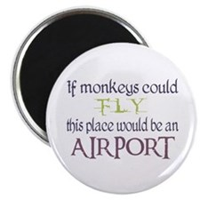 If Monkeys Could Fly Magnet