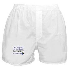 Best Podiatrist In The World (Mommy) Boxer Shorts