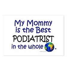 Best Podiatrist In The World (Mommy) Postcards (Pa