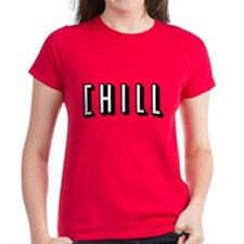 Funny Saying - And Chill... T-Shirt