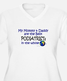 Best Podiatrists In The World T-Shirt
