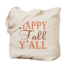 Happy Fall Y'all! Tote Bag