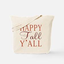 Happy Fall Y'all! Tote Bag