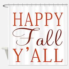 Happy Fall Y'all! Shower Curtain