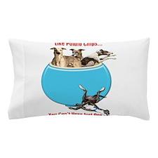 Greyhounds Like Potato Chips Pillow Case