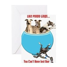 Greyhounds Like Potato Chips Greeting Cards
