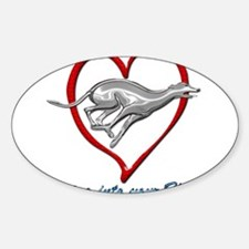 Greyhound Racing into your Heart Decal