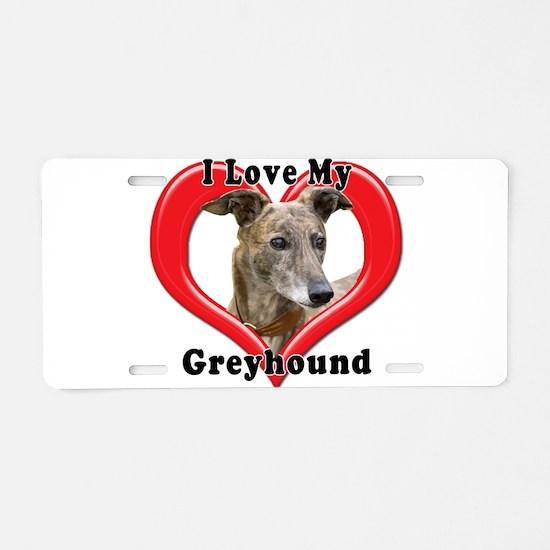 I love my Greyhound logo Aluminum License Plate