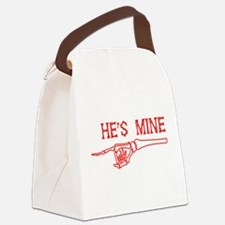 he' s mine Canvas Lunch Bag