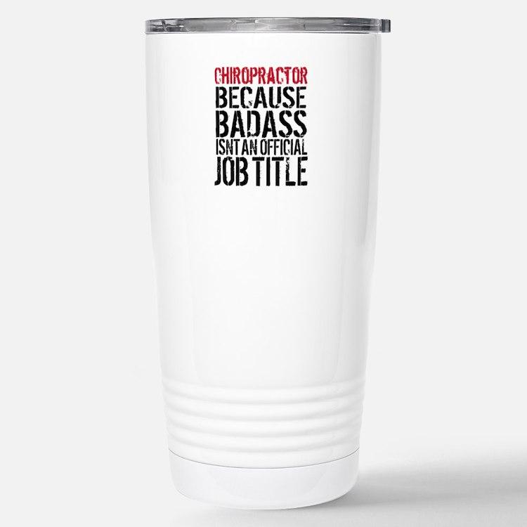 Chiropractor Badass Travel Mug