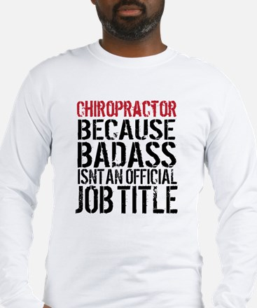 Chiropractor Badass Long Sleeve T-Shirt