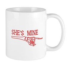 She's Mine Mugs
