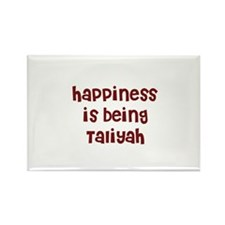 happiness is being Taliyah Rectangle Magnet