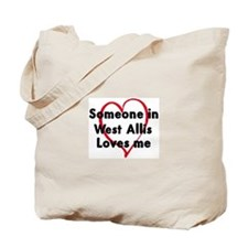 Loves me: West Allis Tote Bag