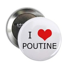 """I Love Poutine 2.25"""" Button (10 pack)"""