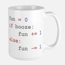if booze then fun Large Mug