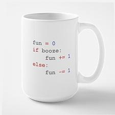 if booze then fun Mug